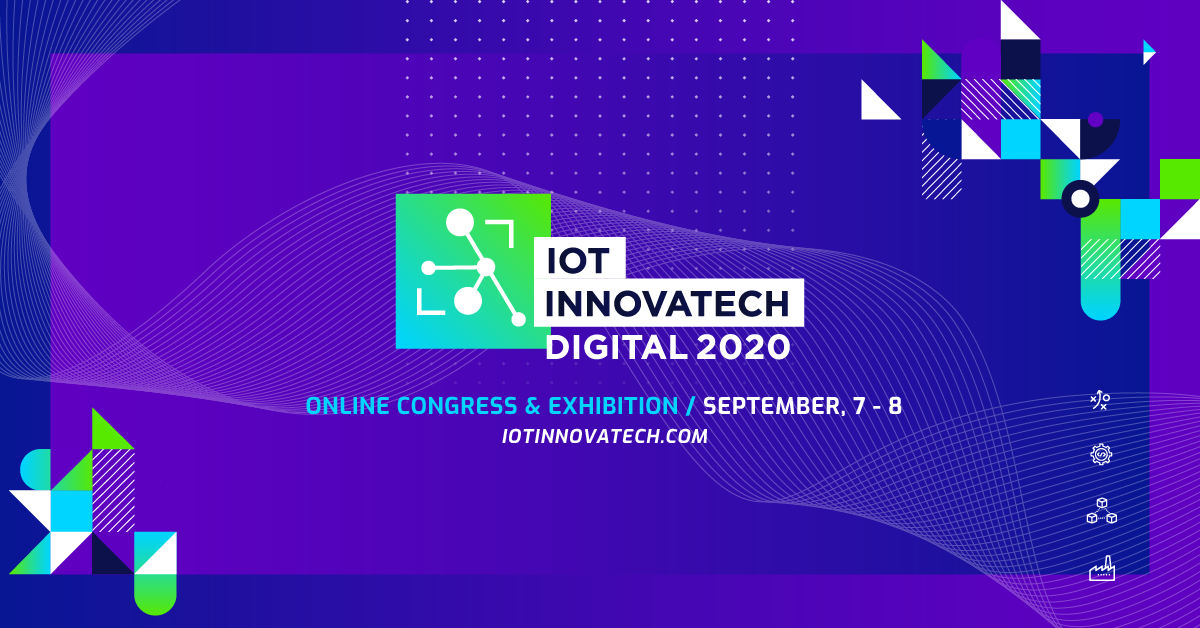 IoT Innovatech Latam 2020 has been redesigned to be the largest digital meeting point for the Latin American industries with the Internet of Things.